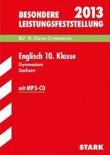 Besondere Leistungsfeststellung Gymnasium Sachsen / Englisch 10. Klasse mit MP3-CD 2012