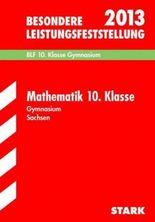 Besondere Leistungsfeststellung Gymnasium Sachsen / Mathematik 10. Klasse 2012