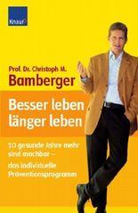 Besser leben - länger leben