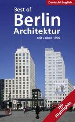 Best of Berlin - Architektur seit 1990
