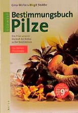 Bestimmungsbuch Pilze