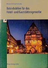 Betriebslehre für das Hotel- und Gaststättengewerbe