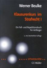 Beulke, Werner, Bd.1 : Klausurenkurs im Strafrecht