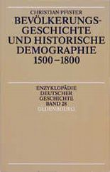 Bevölkerungsgeschichte und historische Demographie 1500 - 1800