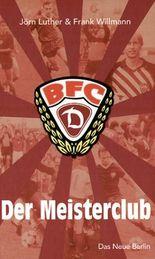 BFC Dynamo - Der Meisterclub