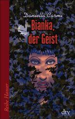 Bianka, der Geist