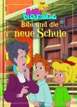Bibi Blocksberg, Bibi und die neue Schule