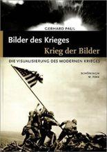 Bilder des Krieges - Kriege der Bilder