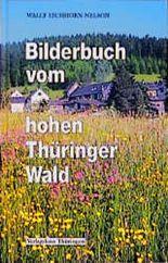 Bilderbuch vom hohen Thüringer Wald
