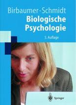 Biologische Psychologie (Springer Lehrbuch)