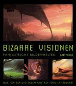 Bizarre Visionen