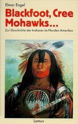 Blackfoot, Cree, Mohwaks . . .
