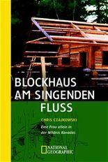 Blockhaus am singenden Fluß