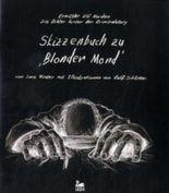 Blonder Mond - Das Skizzenbuch des Ermittlers