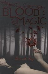 Blood Magic - Love cuts deep. Weiß wie Mondlicht, rot wie Blut, englische Ausgabe