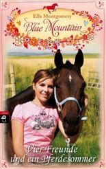 Blue Montain - Vier Freunde und ein Pferdesommer