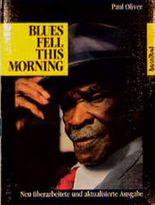 Blues Fell this Morning