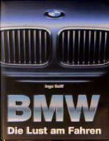 BMW. Die Lust am Fahren