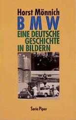 BMW, Eine deutsche Geschichte in Bildern