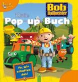 Bob der Baumeister Mein Pop-up-Buch