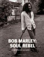 Bob Marley: Soul Rebel