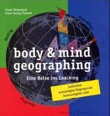 body & mind geographing