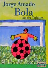 Bola und der Torhüter