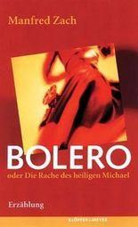 Bolero oder Die Rache des heiligen Michael