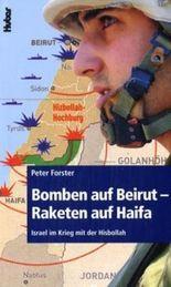 Bomben auf Beirut - Raketen auf Haifa