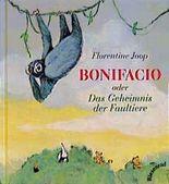 Bonifacio oder: Das Geheimnis der Faultiere