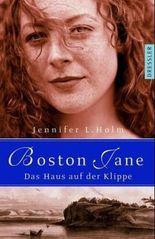Boston Jane, Das Haus auf der Klippe