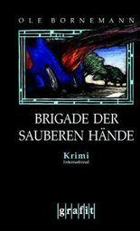 Brigade der sauberen Hände