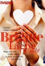 Brigitte - Liebe gesucht