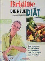 Brigitte Die neue Diät