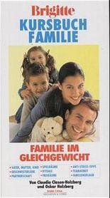 Brigitte Kursbuch Familie