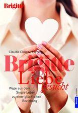 Brigitte Liebe gesucht