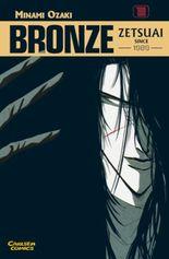 Bronze - Zetsuai since 1989. Bd.1