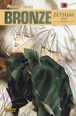 Bronze - Zetsuai since 1989. Bd.3