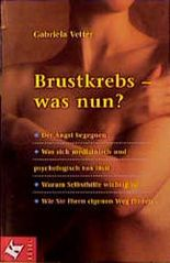 Brustkrebs, was nun?