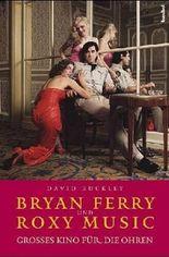 Bryan Ferry und Roxy Music