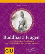 Buddhas 3 Fragen