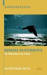 Buddhas Meisterworte für Menschen von heute