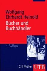 Bücher und Buchhändler. Buchhandlungen in der Informationsgesellschaft.