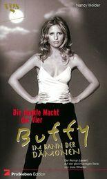 Buffy, Im Bann der Dämonen, Die dunkle Macht der Vier