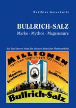 Bullrich-Salz - Marke Mythos Magensäure