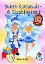 Bunte Karnevals- & Faschingszeit