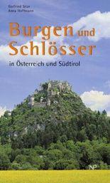 Burgen und Schlösser in Österreich und Südtirol