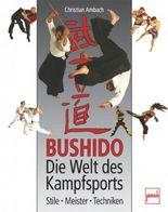 Bushido - Die Welt des Kampfsports