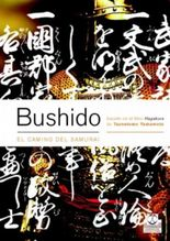 Bushido/ Bushido The Samurai Way