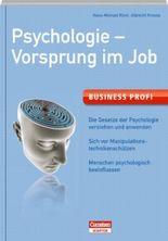 Business Profi Psychologie - Vorsprung im Job